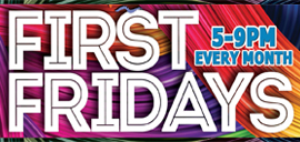 First Fridays…Stores Open Late